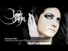 Lady Faith - Donya Ye Man