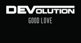 Good Love (Alesso Remix) DEVolution feat. Amy Pearson