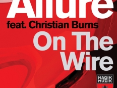 Allure feat. Christian Burns - On the Wire