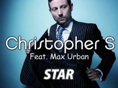 Christopher S feat. Max Urban - Star Original (Club Mix)