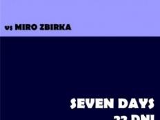 Robert Burian vs. Miro Žbirka - 22 dni