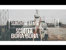 Scooter - Bora Bora Bora (Sunshine State Bootleg)
