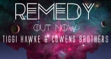 Remedy Tiggi Hawke & Cowens Brothers