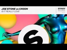 Joe Stone feat. Cr3on - Is It Really Love