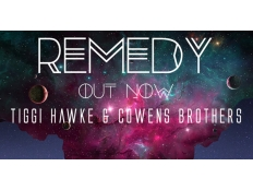 Tiggi Hawke & Cowens Brothers - Remedy