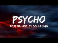 Post Malone feat. Ty Dolla Sign - Psycho