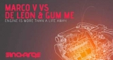 Engine Is More Than A Life Away (Original Mix) Marco V vs. De Leon & Gum Me