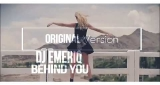 Behind You DJ EMERIQ