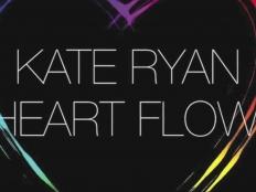 Kate Ryan - Heart Flow