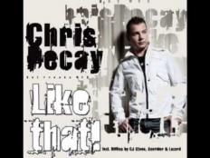 Chris Decay - Like That (Original Club Mix)