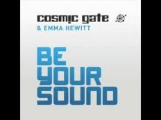 Cosmic Gate & Emma Hewitt - Be Your Sound (Original Mix)