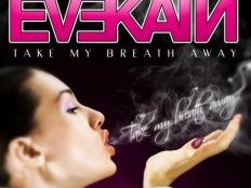 Eve Kain - Take My Breath Away (Club Edit)