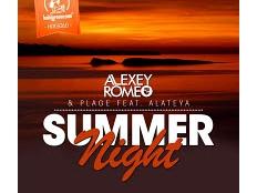 Alexey Romeo & Plage feat. Alateya - Summer Night (Chris Montana & Dave Ramone Remix)