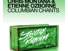 Chris Montana & Etienne Ozborne - Columbian Chants (Original Mix)