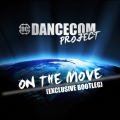 Dancecom Project - On The Move 2011 (Exclusive Bootleg)