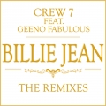 Crew 7 feat. Geeno Fabulous - Billie Jean (Gordon & Doyle Remix)