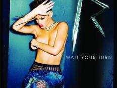 Rihanna - Wait Your Turn