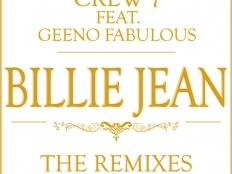 Crew 7 feat. Geeno Fabulous - Billie Jean (Gordon & Doyle Remix)