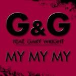 G & G feat. Gary Wright - My My My (Comin Apart) (Rocco vs. Bass-T Remix)