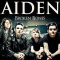 Aiden - Broken Bones