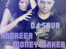 Dj Sava feat. Andrea D & Yolo - Money Maker