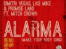 Dimitri Vegas, Like Mike & Promise Land feat. Mitch Crown - Alarma (Miami 305 Mix)