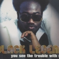 Black Legend - You See the Trouble With Me (Lissat & Voltaxx Remix)
