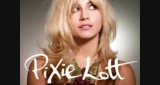 Cry Me Out Pixie Lott