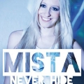 Mista - Never Hide