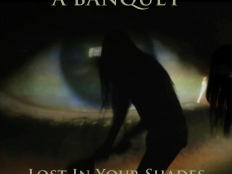 A Banquet - Lost In Your Shades