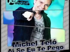 Michel Teló - Ai si eu te pego