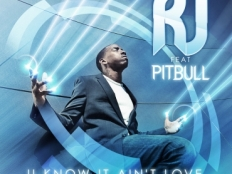 R.J feat. Pitbull - You know it Ain´t love