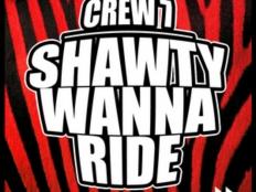 Crew7 - Shawty Wanna Ride (Hmaster Radio Mix)