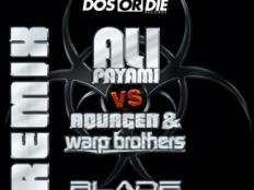 Ali Payami vs. Aquagen and Warp Brothers - blade (ali payami original radio)