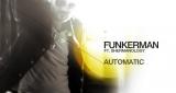 Automatic (Original Mix) Funkerman feat. Shermanology