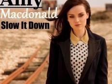 Amy MacDonald - Slow It Down