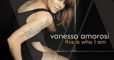 This Is Who I Am Vanessa Amorosi