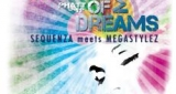 Colour Of My Dreams Sequenza meets Megastylez