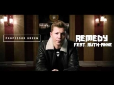Professor Green feat. Ruth Anne - Remedy