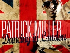 Patrick Miller ft.David May - Dancing In London