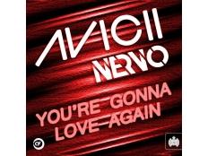Nervo feat.Avicii - You re Gonna Love Again