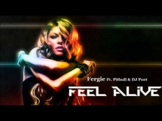 Fergie feat.Pitbull - Feel Alive
