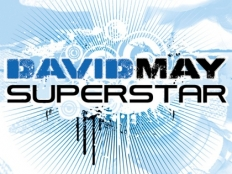 David May - Superstar