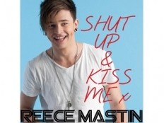 Reece Mastin - Shut Up And Kiss Me