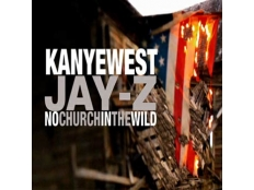 Jay-Z & Kanye West - No Church In The Wild