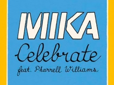 Mika feat. Pharrell - Celebrate