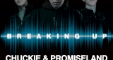 Breaking Up Chuckie & Promise Land Feat. Amanda Wilson