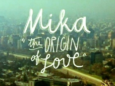 Mika - Origin of Love