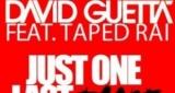 Just One Last Time David Guetta feat. Taped Rai
