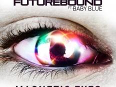 Matrix & Futurebound feat. Baby Blue - Magnetic Eyes